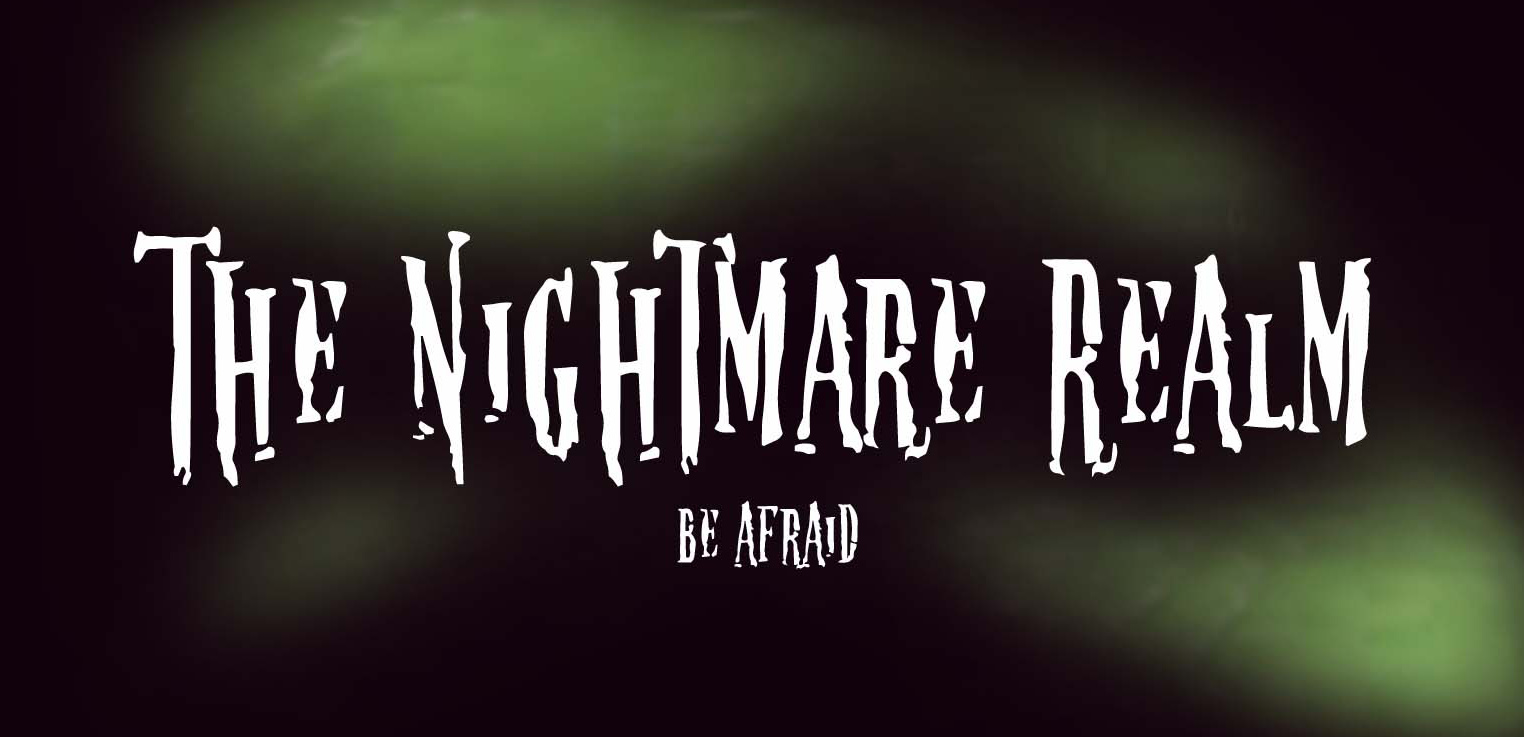 The Nightmare Realm